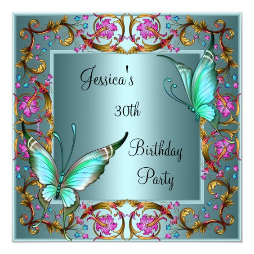 Pink Floral Teal Blue Butterfly 30th Birthday Custom Invites