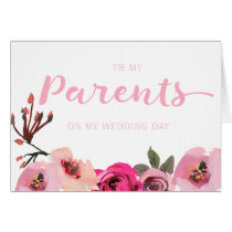 Pink Floral To My Parents Wedding Day Card