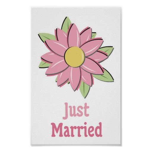 Pink Flower Just Married Posters