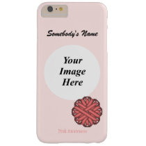 Pink Flower Ribbon Template by Kenneth Yoncich Barely There iPhone 6 Plus Case