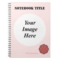 Pink Flower Ribbon Template Notebook
