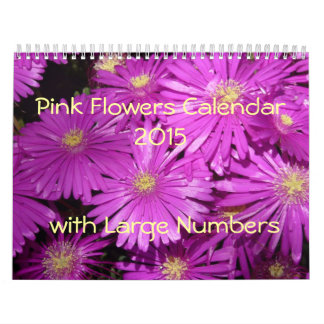 Pink Flowers 2015 Calendar with Large Numbers