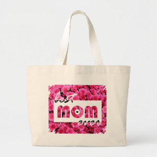 Pink Flowers Best Mom Ever Large Tote Bag