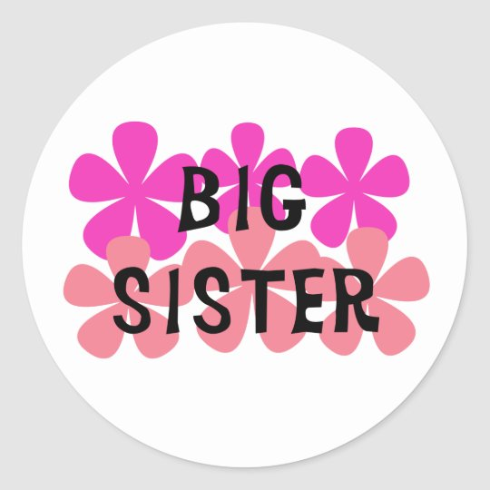 Pink Flowers Big Sister Classic Round Sticker