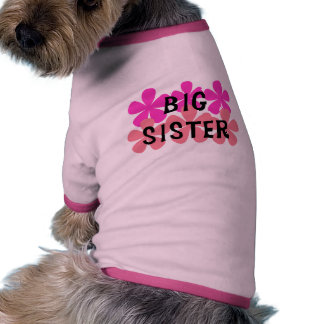 Pink Flowers Big Sister T-shirts and Gifts Dog Shirt