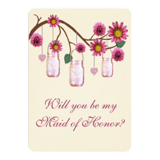 Pink Flowers Mason Jars Maid Of Honor Card Custom Announcement
