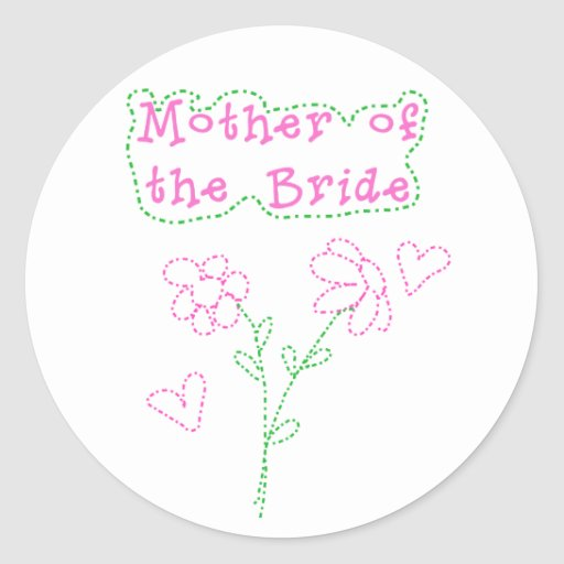 Pink Flowers Mother of Bride Classic Round Sticker