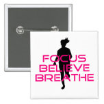 Pink Focus Believe Breathe 2 Inch Square Button