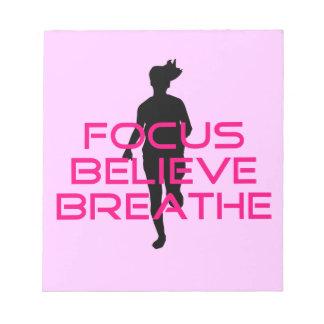 Pink Focus Believe Breathe Notepad