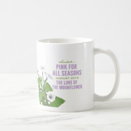 Pink for All Seasons August (Month 12) Mug