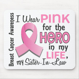 Pink For Hero 3 Sister-In-Law Breast Cancer Mouse Pad