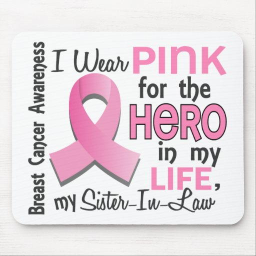 Pink For Hero 3 Sister-In-Law Breast Cancer Mousepads