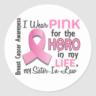 Pink For Hero 3 Sister-In-Law Breast Cancer Round Sticker