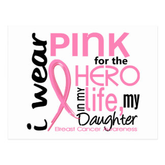 Pink For Hero In Life 2 Daughter Breast Cancer Postcard