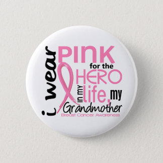 Pink For Hero In Life 2 Grandmother Breast Cancer Button