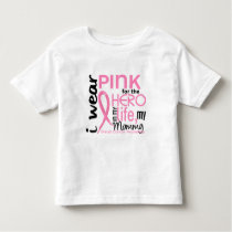 Pink For Hero In Life 2 Mommy Breast Cancer Toddler T-shirt