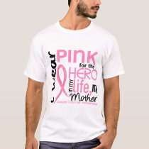 Pink For Hero In Life 2 Mother Breast Cancer T-Shirt