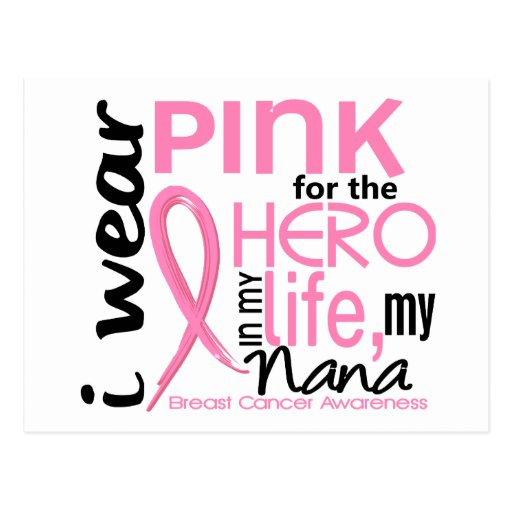 Pink For Hero In Life 2 Nana Breast Cancer Postcard