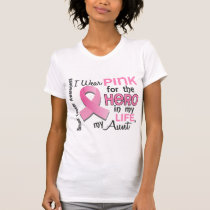 Pink For Hero In My Life 3 Aunt Breast Cancer T-Shirt