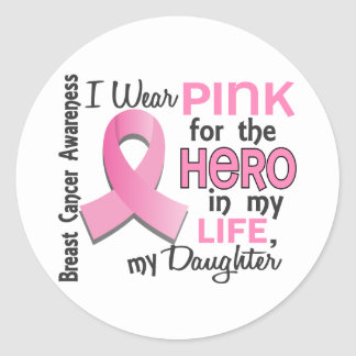 Pink For Hero In My Life 3 Daughter Breast Cancer Classic Round Sticker