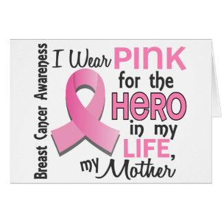 Pink For Hero In My Life 3 Mother Breast Cancer Card