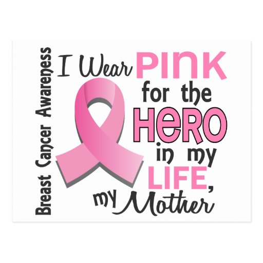 Pink For Hero In My Life 3 Mother Breast Cancer Postcard