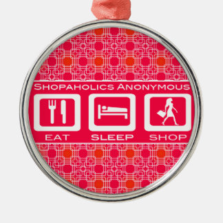 Pink Funny Shopaholic Eat Sleep Shop Award Metal Ornament