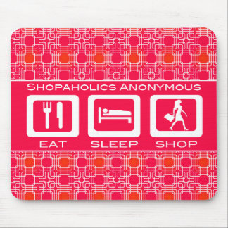 Pink Funny Shopaholic Eat Sleep Shop Award Mouse Pad