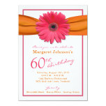 Pink Gerbera Daisy Orange Ribbon 60th Birthday 4.5x6.25 Paper Invitation Card