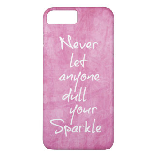 Pink Girly Sparkle Quote iPhone 7 Plus Case