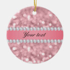 Pink Glitter Bokeh and Diamonds Personalized Ceramic Ornament