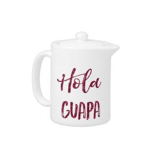 Pink Glitter Hola Guapa Teapot
