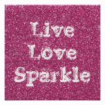 Pink Glitter Live Love Sparkle Poster Print
