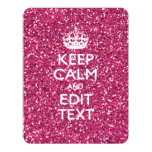 """Pink Glitter Personalized KEEP CALM AND Your Text 4.25"""" X 5.5"""" Invitation Card"""