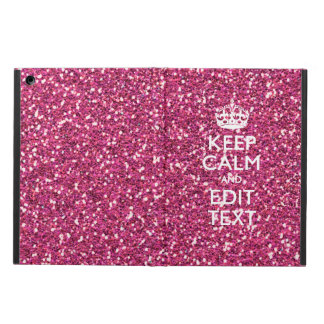 Pink Glitter Personalized KEEP CALM AND Your Text iPad Air Cases