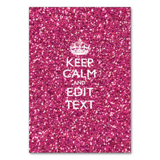 Pink Glitter Personalized KEEP CALM AND Your Text Table Card