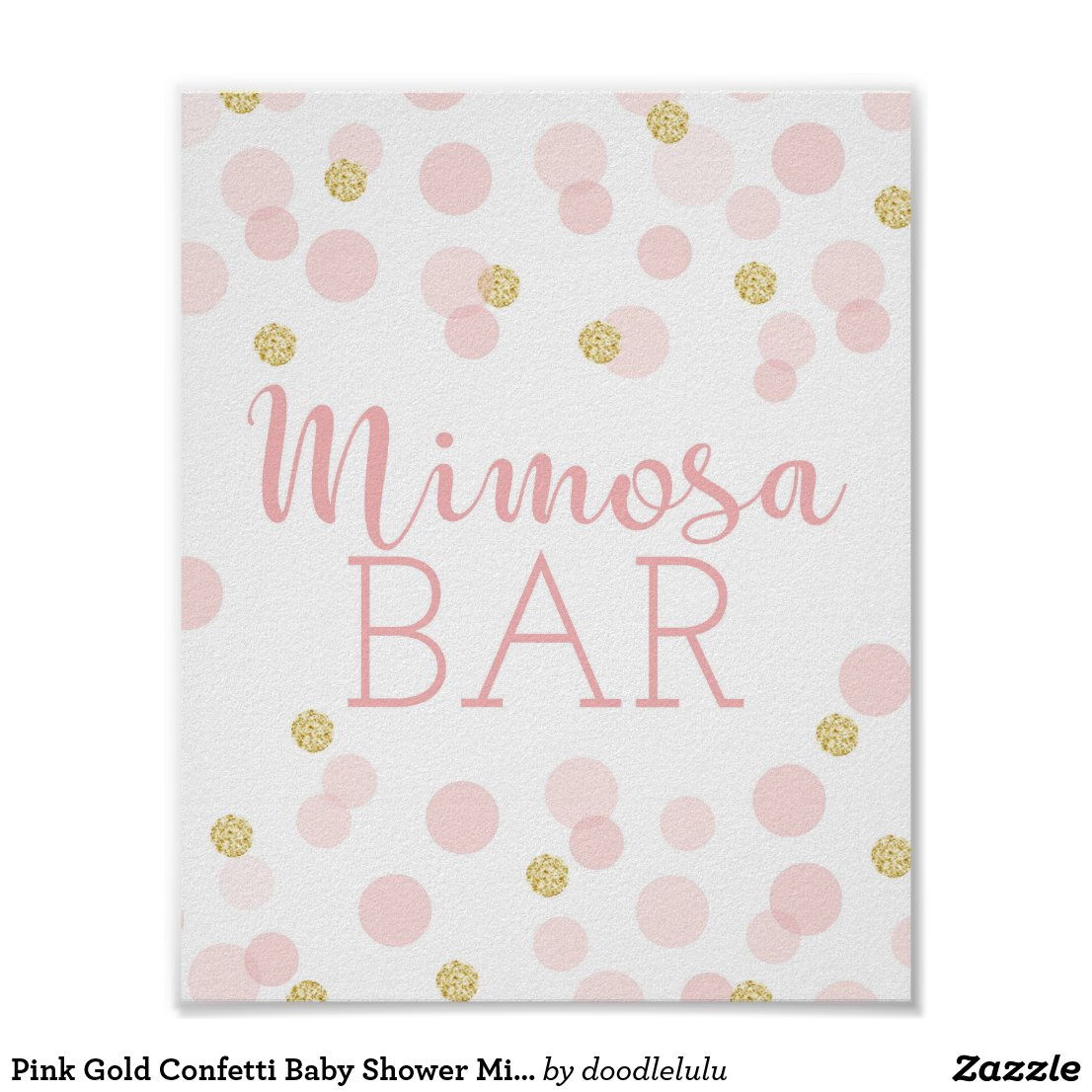 Pink Gold Confetti Baby Shower Mimosa Bar Sign