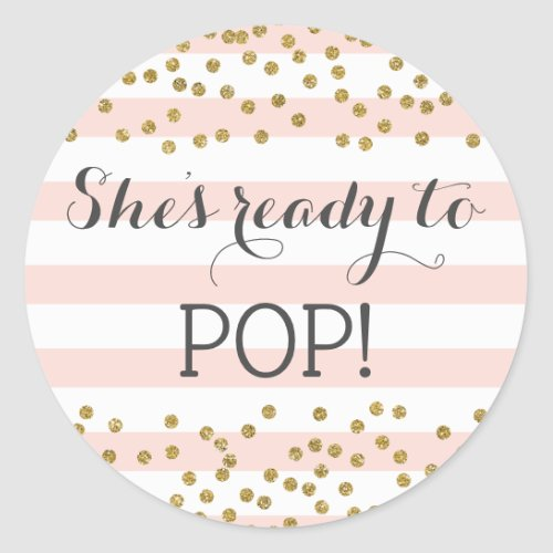 Pink Gold Confetti Girl Baby Shower Ready to Pop Classic Round Sticker
