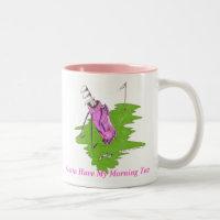 Pink Golf Bag - Gotta Have My Morning Tee Two-Tone Coffee Mug