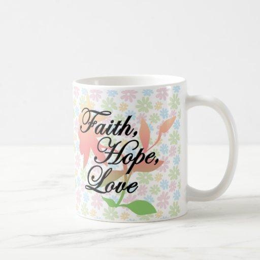 Pink/Green Floral Faith Hope Love Classic White Coffee Mug