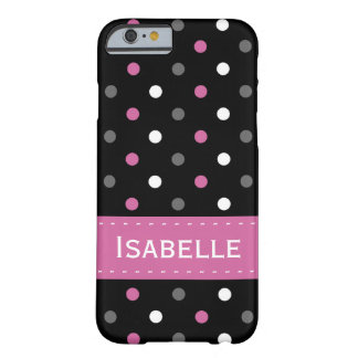 Pink, Grey, Black and White Polka Dot Barely There iPhone 6 Case