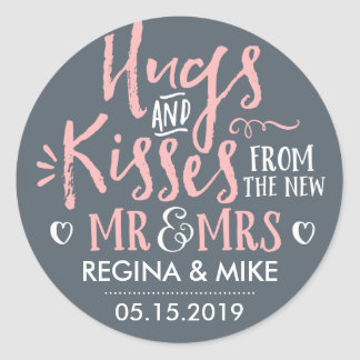 Pink Grey Hugs and Kisses From The New Mr and Mrs Classic Round Sticker