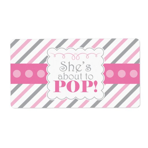Pink grey she39s about to pop water bottle labels zazzle for About to pop labels