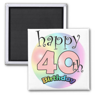 Pink Happy 40th Birthday 2 Inch Square Magnet