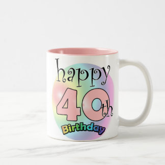 Pink Happy 40th Birthday Two-Tone Coffee Mug