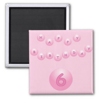 Pink Happy Birthday Balls Age 6 2 Inch Square Magnet