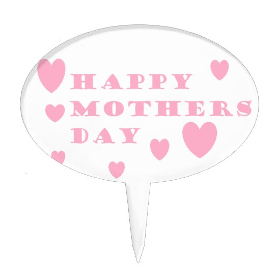 Pink Happy Mothers Day Cake Topper