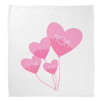 pink heart balloons i love you mom bandana