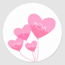 pink heart balloons i love you mom classic round sticker