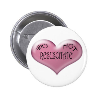 Pink Hearts Do Not Resuscitate Button